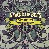 Check out lyrics of A Band Of Bees's album Octopus