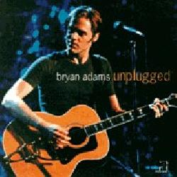 Bryan Adams lyrics,Unplugged lyrics,Homeland (Main Title) lyrics,When You're Gone lyrics,All For Love lyrics,Can't Stop This Thing We Started lyrics