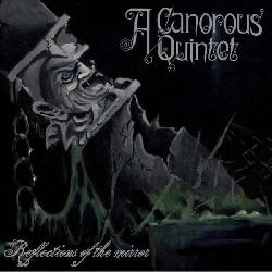 Check out lyrics of A Canorous Quintet's album Reflections of the Mirror